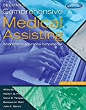 Delmar S Comprehensive Medical Assisting: Administrative and Clinical Competencies (Book Only)