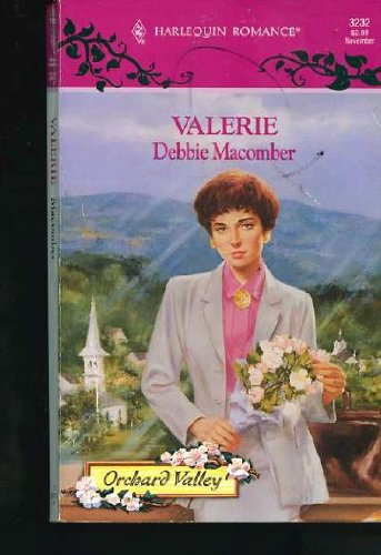 Valerie (Orchard Valley Trilogy #1) (Harlequin Romance #3232)