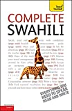 Complete Swahili Beginner to Intermediate Course: (Book only) Learn to read, write, speak and understand a new language with Teach Yourself
