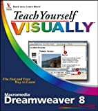 Janine Warner Teach Yourself Visually Macromedia Dreamweaver 8 (Teach Yourself VISUALLY (Tech))