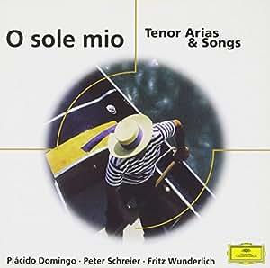 O Sole Mio-Tenor Aria & Songs