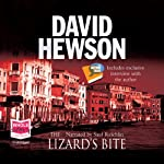 The Lizard's Bite (       UNABRIDGED) by David Hewson Narrated by Saul Reichlin