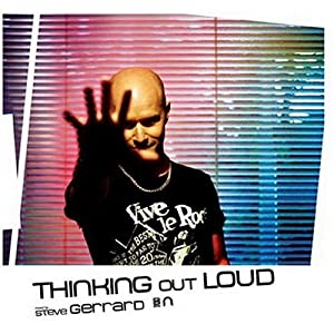 Thinking Out Loud Vol1 Mixed By Steve Gerrard by Nascent