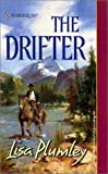 The Drifter (Harlequin Historical) (0373292058) by Plumley, Lisa