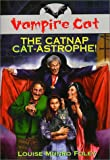 img - for The Vampire Cat: The Catnap Cat-Astrophe book / textbook / text book