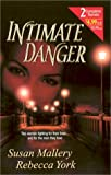 Intimate Danger (Tempting Faith / Shattered Vows) (037321734X) by Mallery, Susan