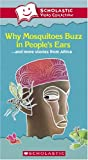 Why Mosquitos Buzz in People's Ears & More Stories [VHS] [Import]