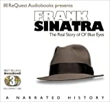 Frank Sinatra: The Real Story of Ol Blue Eyes (Docubook)