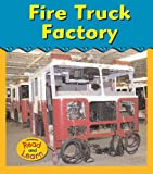Fire Truck Factory (Field Trip!)
