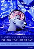 Handbook of Clinical Neuropsychology (Oxford Handbook)