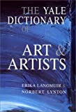 The Yale Dictionary of Art and Artists (0300087020) by Langmuir, Erika