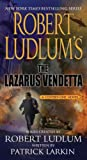 Robert Ludlum Robert Ludlum Collection Covert One 6 Books Set (Bourne Trilogy Series Author) (The Hades Factor, The Arctic Event, The Cassandra Compact, The Altman Code, The Lazarus Vendetta, The Moscow Vector)