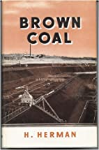 Brown Coal with special reference to the…