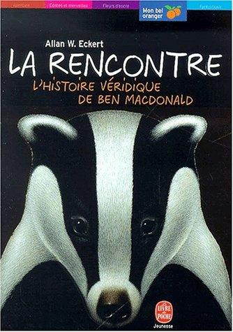 La Rencontre : L'histoire véridique de Ben MacDonald