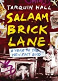 Salaam Brick Lane: A Year in the New East End