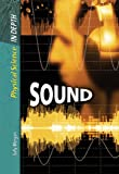 Sound (Physical Science in Depth) (0431081174) by Morgan, Sally