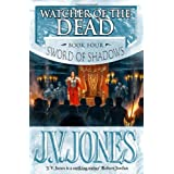 Watcher Of The Dead: Book 4 of the Sword of Shadowsby J. V. Jones