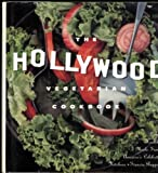 img - for The Hollywood Vegetarian Cookbook: Lean, Healthy Meals from America's Celebrity Kitchens book / textbook / text book