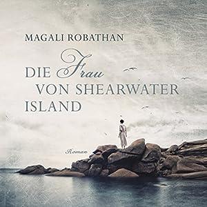 Die Frau von Shearwater Island Hörbuch