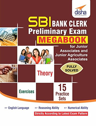 SBI Bank Clerk Preliminary Exam MegaBook - Guide/15 Practice Sets