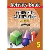 ACTIVITY COMPOSITE MATHEMATICS-5 price comparison at Flipkart, Amazon, Crossword, Uread, Bookadda, Landmark, Homeshop18
