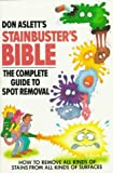 Don Aslett's Stainbuster's Bible: The Complete Guide to Spot Removal (Plume) (0452263859) by Aslett, Don