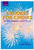 img - for Encores for Choirs: 24 Show-Stopping Concert Pieces (Lighter Choral Repertoire) (Bk. 1) book / textbook / text book