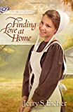 img - for Finding Love at Home (The Beiler Sisters) book / textbook / text book