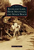 img - for Rockland Lake, Hook Mountain, and Nyack Beach (Images of America Series) book / textbook / text book