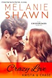 img - for Crazy Love - Krista & Chase (The Crossroads Series Book 6) book / textbook / text book
