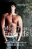 More Than Friends Book 1 & 2: M/M Romance Box Set