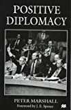 Positive Diplomacy (0312176678) by Marshall, Peter