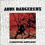 Le Quatrleme Mouvement by ABUS DANGEREUX (2013-12-20?