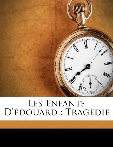 Les enfants d'Édouard: tragédie
