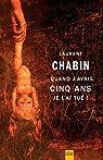 Quand J'Avais Cinq Ans Je l'Ai Tue! par Chabin