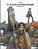echange, troc Sergio Toppi - Le Sceptre de Muiredeagh, tome 1