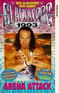 Gladiators 93-Arena Attack [VHS]