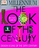Look of the Century: Design Icons of the 20th Century (0789446359) by DK Publishing