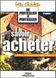 echange, troc Jean-Michel Guérin, Valérie Samsel, Laurent Lamielle - Savoir acheter