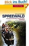 Spreewald - Unterwegs zwischen Burg,...