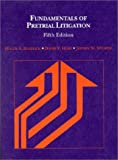 Fundamentals of Pretrial Litigation (American Casebook Series)