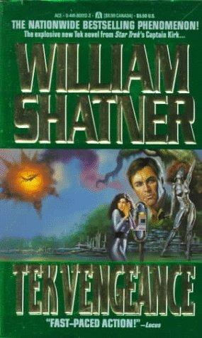 Tek Vengeance, Shatner,William