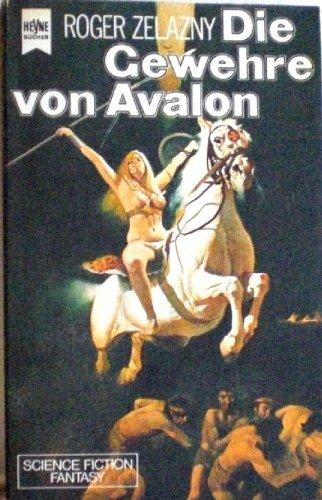 Roger Zelazny - Die Gewehre von Avalon (AMBER 2)