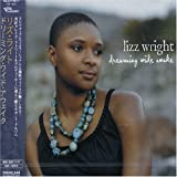 Lizz Wright Dreaming Wide Awake