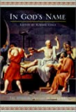 img - for In God's Name: The Afterlife Odyssey of Socrates book / textbook / text book