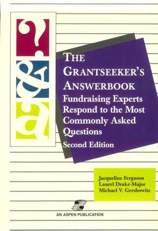 The Grantseeker's Answerbook