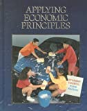 Applying Economic Principles (0028227115) by Gordon, Sanford D.