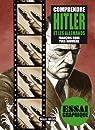 Comprendre Hitler et les allemands : Guide graphique par Roux