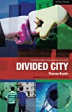 img - for Divided City: The Play (Critical Scripts) book / textbook / text book
