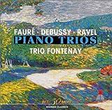 ラヴェル、ドビュッシー&フォーレ:ピアノ三重奏曲